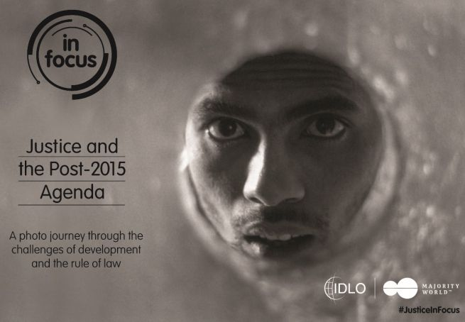 In Focus: Justice and the post 2015 Development Agenda