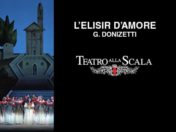 L'Elisir D'Amore at La Scala