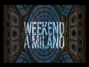 Weekend activities in Milan